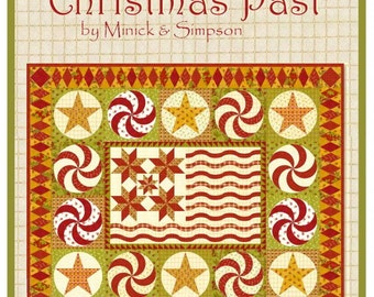 Christmas Past Quilt Pattern by Minick and Simpson