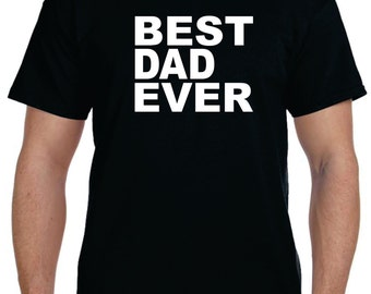 gifts for dad father gift best dad ever t shirt fathers day gift dad gifts husband gift new dad gift personalized mens christmas gifts