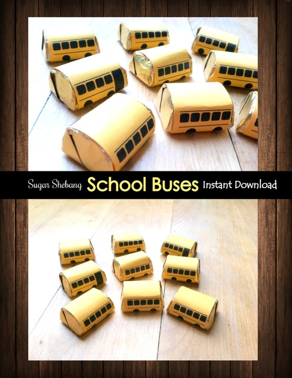 """INSTANT DOWNLOAD!! Mini """"School Bus"""" Chocolate Candy Bar Wrappers - Back to School Gifts"""
