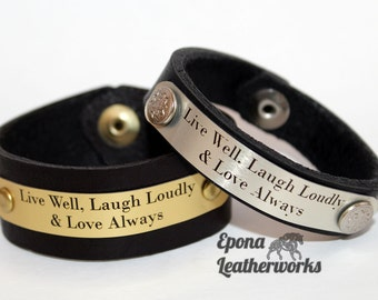 "Quote Bracelet - ""Live Well, Laugh Loudly & Love Always"" - Size 6"" - Leather Bracelet - Epona Leatherworks"