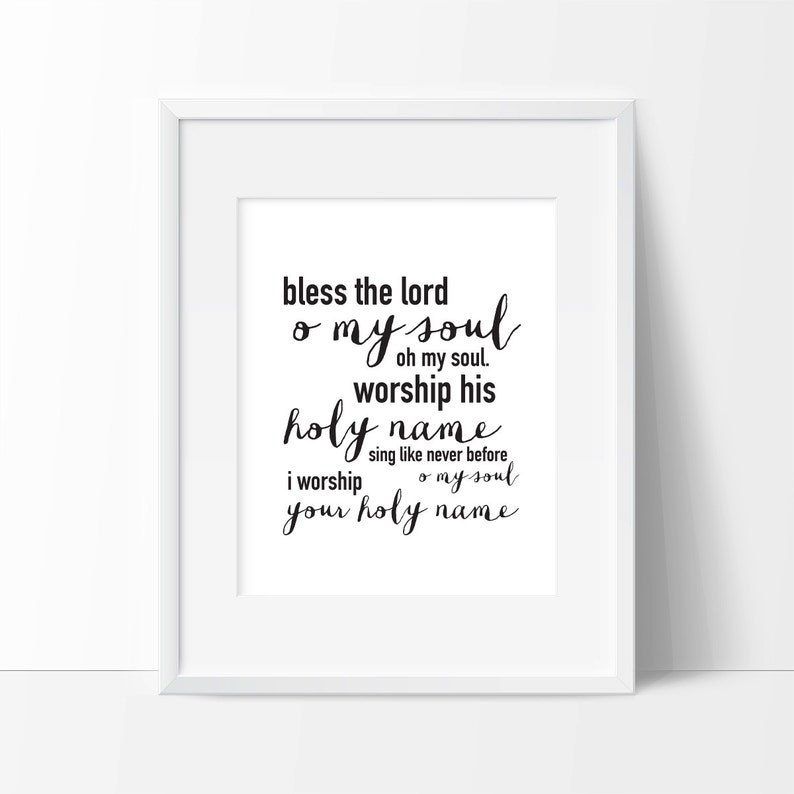 Bless the Lord, O My Soul | Christian Digital Print