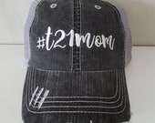 T21 Mom Embroidered Hat w...