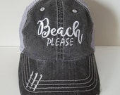 Beach Please Embroidered Hat with Choice of Thread Colors