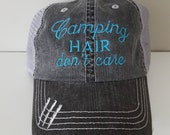 Camping Hair Don't Care Embroidered Hat with Choice of Thread Color