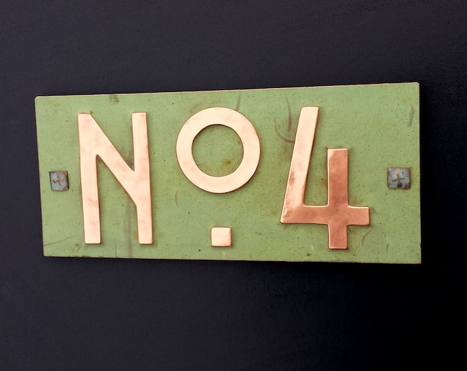 "Mission Mackintosh style green copper sign with plywood back 3""/75mm, 4""/100mm  'No' with your 1x number d"
