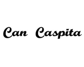 Custom order Can Caspita in Buffalo Nickel font