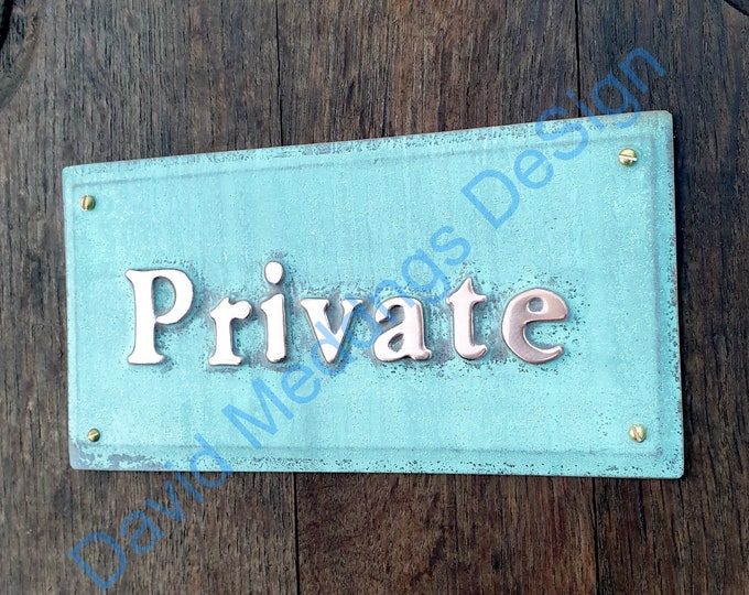 """Private notice sign Plaque in 1""""/25mm high Garamond in hammered or  patinated copper sheet with fixings g"""
