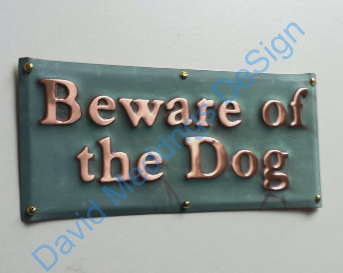 """Beware of the Dog sign plaque in hammered or patinated copper -  1"""" high Garamond font - Custom orders welcome through link dS"""