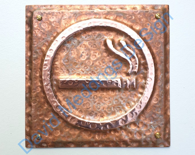 """Smoking area sign door Plaque in patinated or hammered copper 4.2""""""""/105mm square dS"""