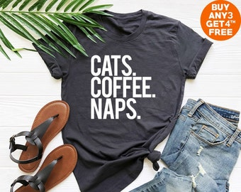 dcc8dbc4f3 Cats coffee naps tshirt cat gifts ladies funny teen gifts funny graphic tees  teen gifts cat shirt for sayings shirt women tees