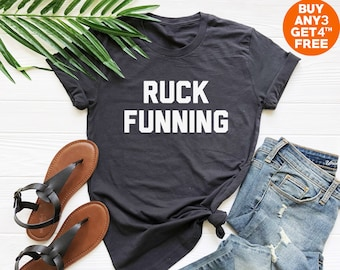 05b13fd8 Ruck funning t shirt running love shirt for sayings gifts funny slogan shirt  teen gifts tumblr shirt hipster tees family shirt friend gifts