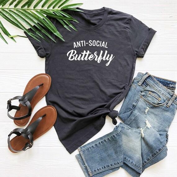 Antisocial papillon fille tee shirt dames de mode fille papillon drôle antisocial chemise tumblr tenues chemise femme tshirt chemise unisexe idées cadeaux e2a68b