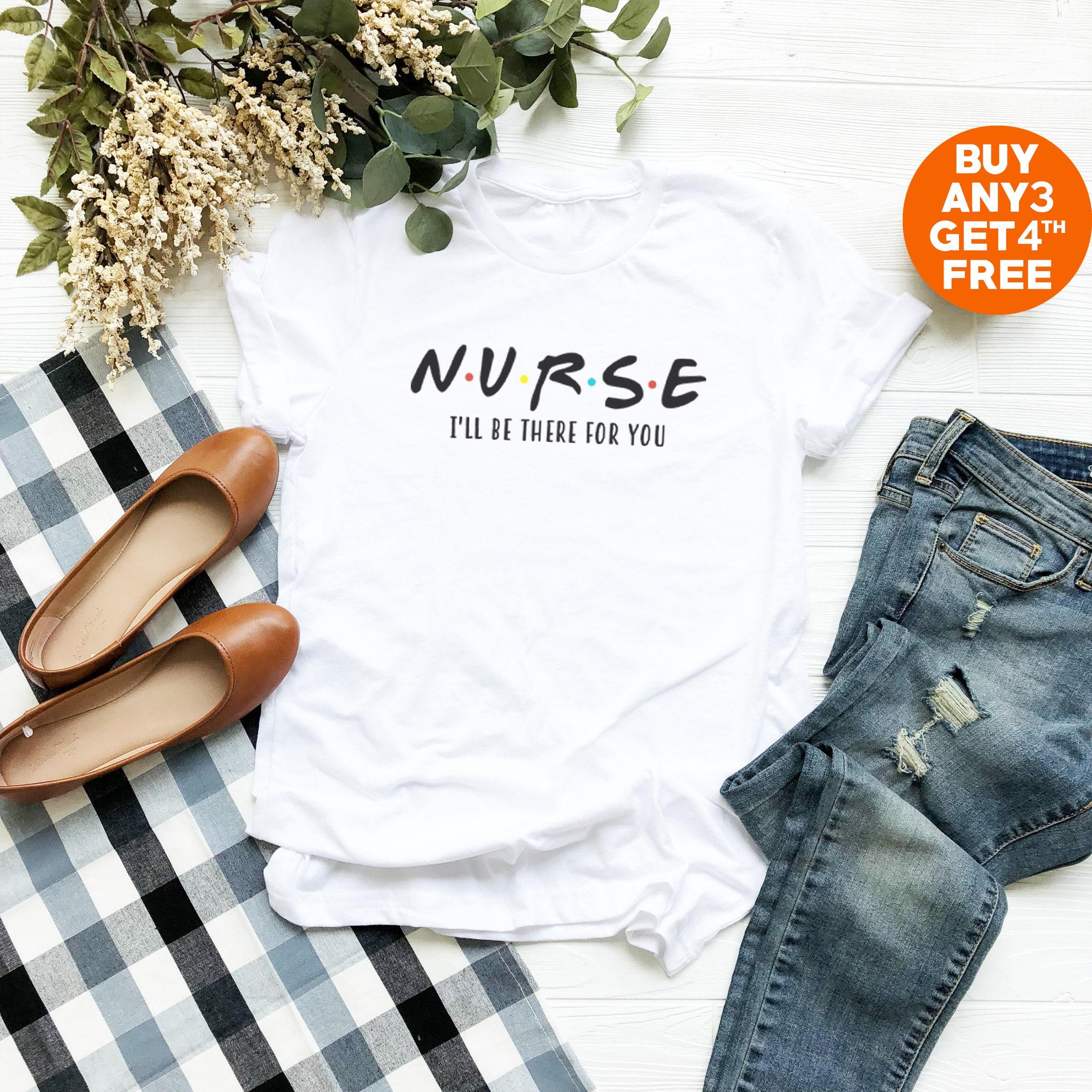 b011d5f0b7244 Chemise d infirmière, je serai serai je là pour vous tees ami cadeau  infirmière