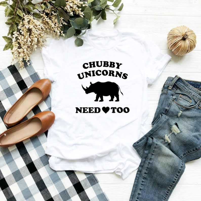 94a7aeab0f1f Chubby unicorns need love too shirt unicorn tees teen saying tees women  funny tshirt ladies graphic shirt slogan hipster women tshirt