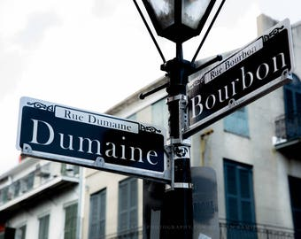 Street Sign Photography Print - Fine Art Print of Sign at Bourbon Street and Dumaine Street in New Orleans French Quarter Louisiana Decor
