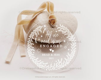 Acrylic Engaged Ornament Engagement Ornament Gift Engagement Party Gift Personalized Engagement Gift Custom Engagement Gift w Names No.125