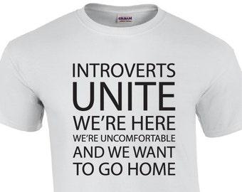 Introverts Unite   Introvert T-shirt   Anti-Socoal T-shirt   Funny T-shirt   Husband T-shirt   Boyfriend T-shirt   Mens T-shirt  