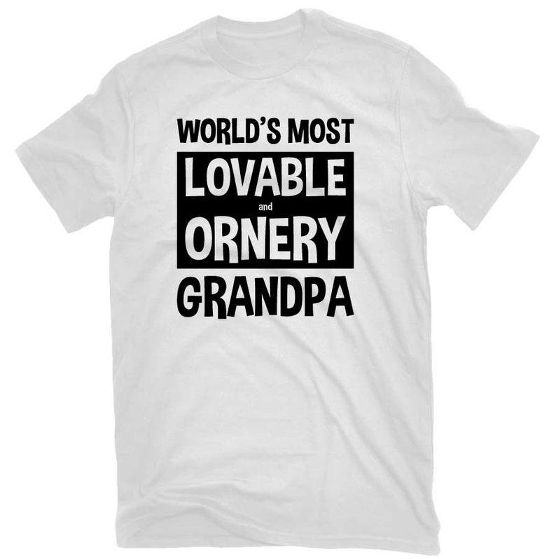 bb5052066 Funny Grandpa T-shirt Lovable and Ornery Great Grandpa Shirt | Etsy