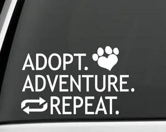 M1107 Adopt Adventure Repeat Dog Lovers Decal Sticker