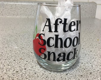 Fun Teacher Wine Glass -After School Snack - Can be personalized FREE
