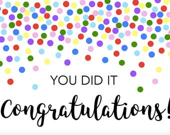 Congratulations Card // You Did It Card // Graduation Card // Accomplishment Card