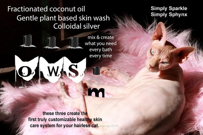 Sphynx Shampoo, 4 oz Sphynx Oil and 2 oz Sphynx Silver  Customize for your  cat, Natural Cat Shampoo Waterless cat bath  Spa for Sphynx 18