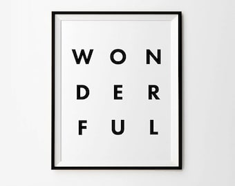 Wonderful, Typography Poster, Wonderful Print, Printable Typography, Black Typography, Inspirational Quote, Instant Download, Digital Print