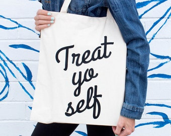 Treat Yo Self Tote Bag, Birthday Gift for Her, Funny Tote Bag, Bridesmaid Tote Bags, For Her, Cute Grocery Bags, Bridal Shower Tote, Funny