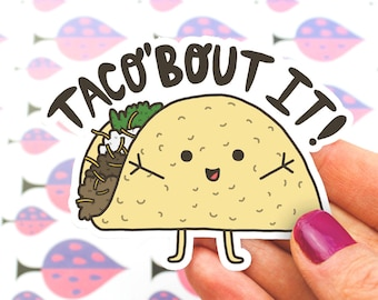 Laptop Stickers, Taco Sticker, Vinyl Decals, Colorful Stickers, Food Stickers, Funny Puns