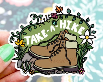 Hiking Sticker, Take A Hike, Vinyl Sticker, Explore, Hiking Gift, Hiking Boots, Outdoorsy Gift, Fitness, Yeti Decal, Bottle Sticker, For Him