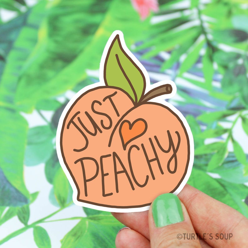 Peach Sticker Stickers Just Peachy Vinyl Stickers Gift For image 0