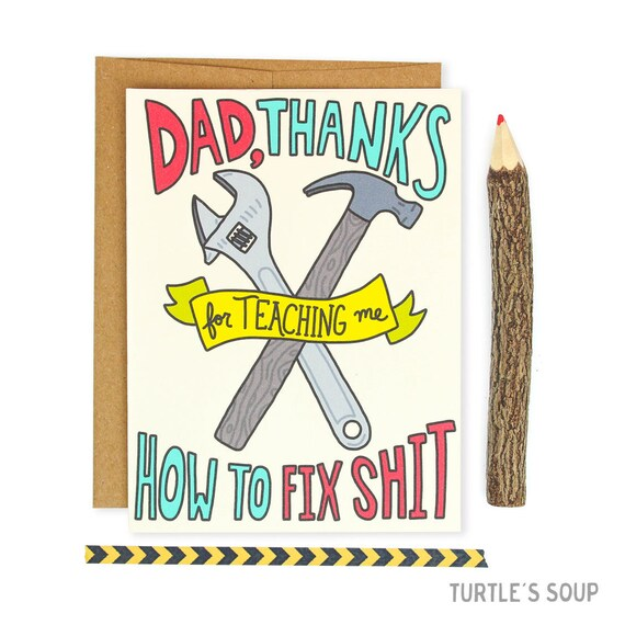 Dad Card, How To Fix Shit, Funny Father's Day Card, Adulting, Thanks For Teaching Me, Tools, Hammer, Wrench, Card For Him, Birthday Card