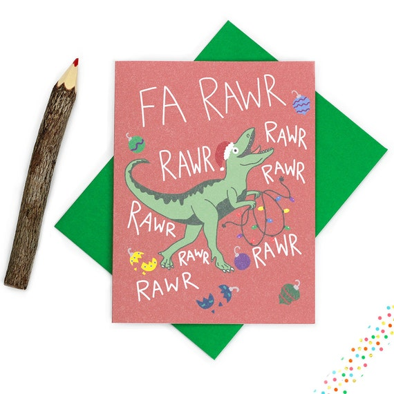 T Rex Christmas.Funny Christmas Card Dinosaur Christmas Card Fa Rawr Rawr Rawr Rawr Funny T Rex Christmas Cute Holiday Card Dinosaur Card Rawr Xmas