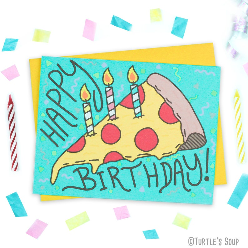 Pizza Card Funny Birthday Slice