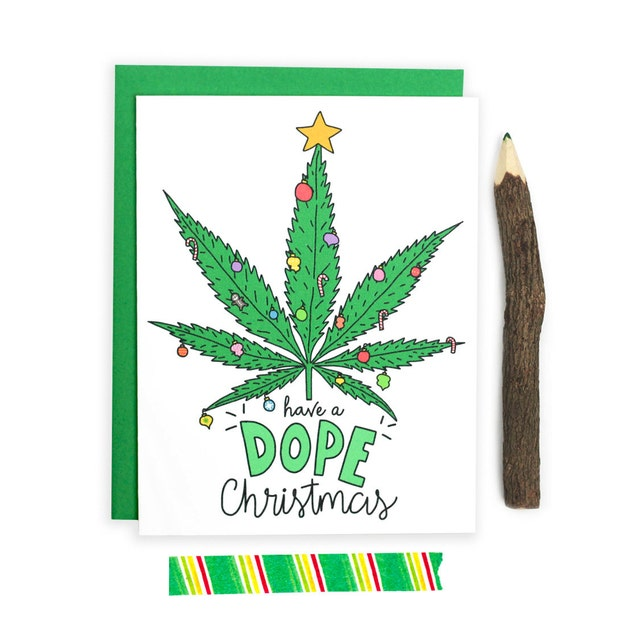 Adult Christmas Card, Dope Christmas, Weed Card, Stoner Card, Funny Holiday Cards, Marijuana, 420, Xmas Card, Cannabis, Funny Christmas Card