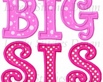 BIG SIS Applique Machine Embroidery Design NO:0297