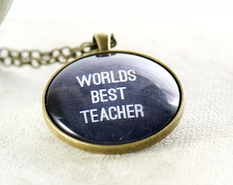 World's Best Teacher Pendant. Best Teacher Gift. School Teacher Tribe. Gifts for Her. Necklace for Women. Christmas in July. Chalkboard Art