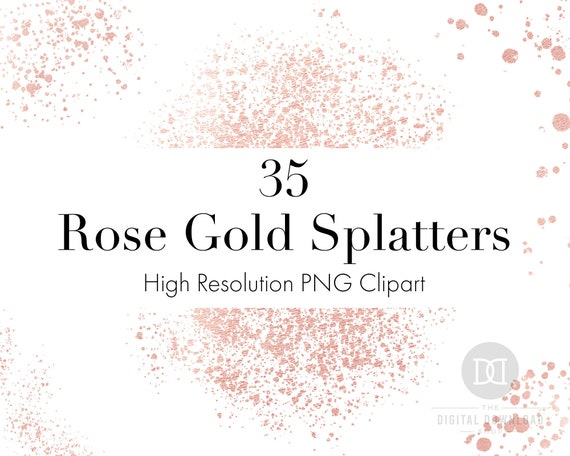 Rose Gold Splashes Clip Art Splatter Clipart Metallic Spots PNG Free Commercial Use Rose Gold Blots Rose Gold Paint Splash