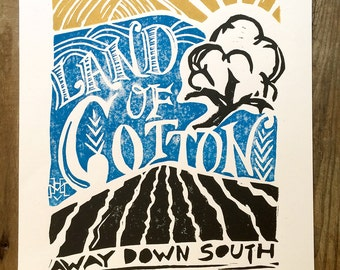 Land of Cotton | The South | Block Print Wall Art | Hand Lettering, Linocut, Hand Printed | 11 x 14 | Cotton Boll | Southern Art