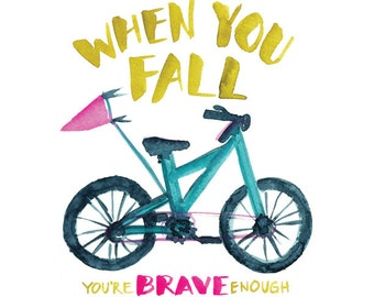 When You Fall -- Bike Watercolor Print with hand lettering