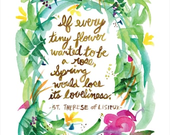 Tiny Flower Quote -- Watercolor Print with hand lettering