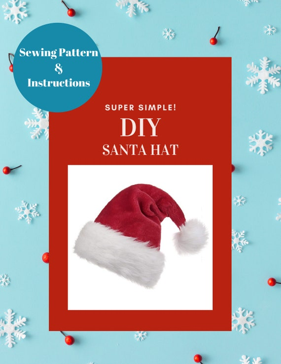 Santa Hat DIY Sewing Instructions and Pattern  Instant PDF