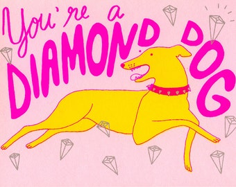 Folded Card - You're A Diamond Dog - Thank You Friendship Greyhound David Bowie Screen Printed
