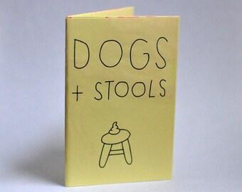 Zine - Dogs + Stools Screen Print Comic