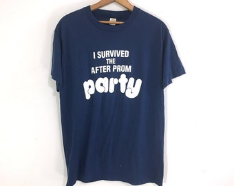 I Survived The After Prom Party T-shirt
