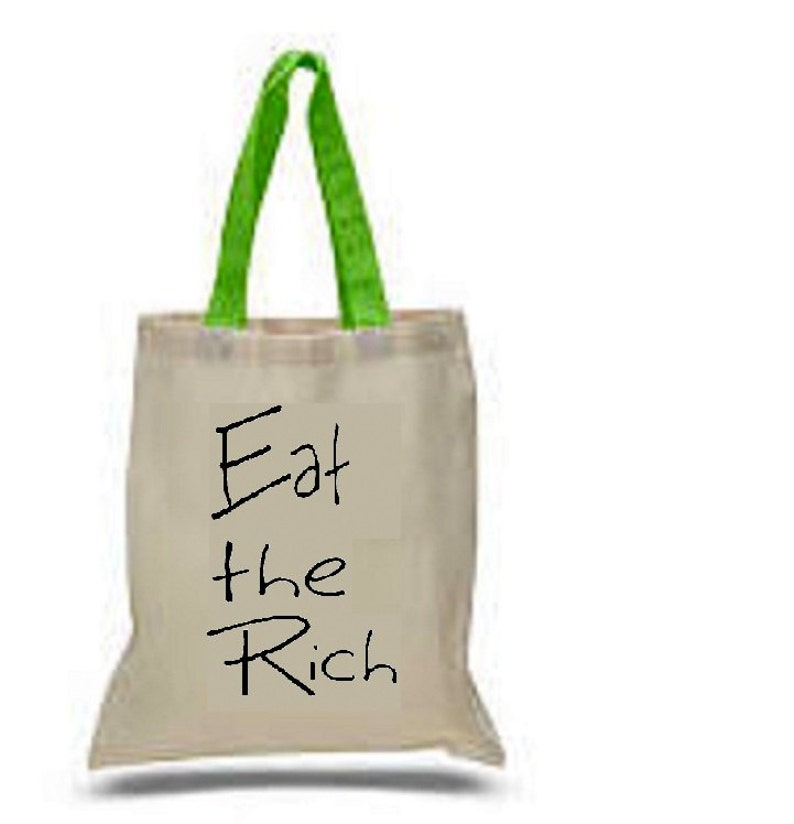 Eat the Rich Tote Bag   Activist  Revolution  Anonymous  Anarchy Social Justice Politics Activism 99/% Otep Bernie Sanders