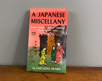 A Japanese  Miscellany by Lafcadio Hearn / Folktales, Strange Stories, Culture / Japanese Reader Vintage Paperback