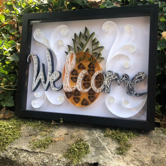"Welcome Pineapple- Framed Quilled Paper Art- Framed 14""x17"""
