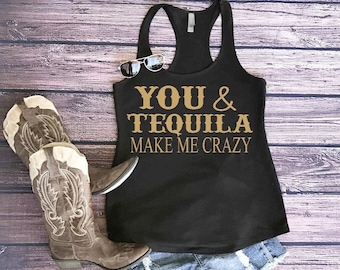 You & tequila womens tank, country tee, womens racerback
