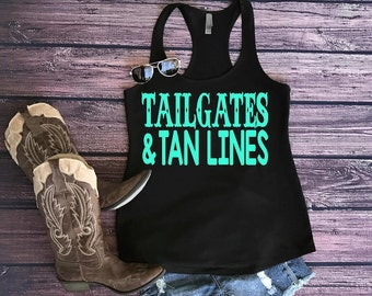 country tank top, tailgates and tanlines, country shirt, womens tank top, racerback tee, country girl, country tank
